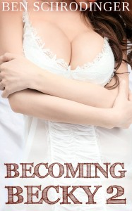 BECOMING BECKY 2